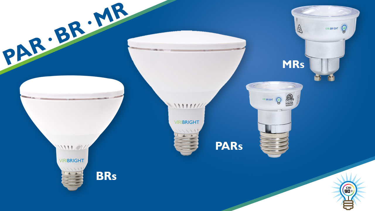 BR PAR MR Light Bulbs - Viribright